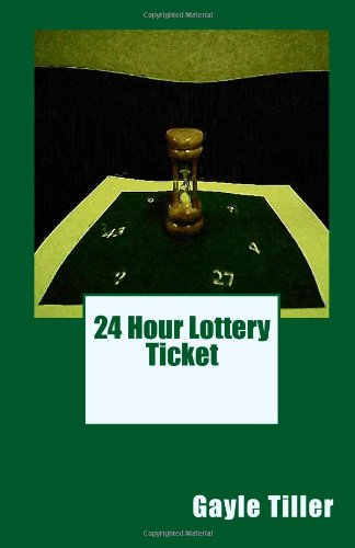 9781448675012: 24 Hour Lottery Ticket