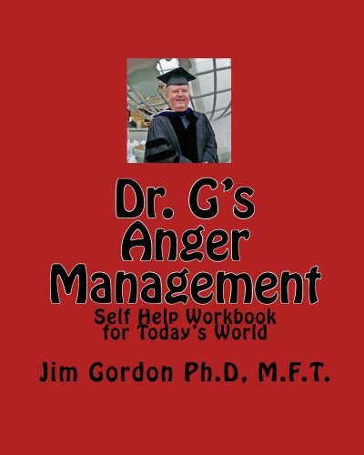 9781448675241: Dr. G's Anger Management: Self Help Workbook for Today's World