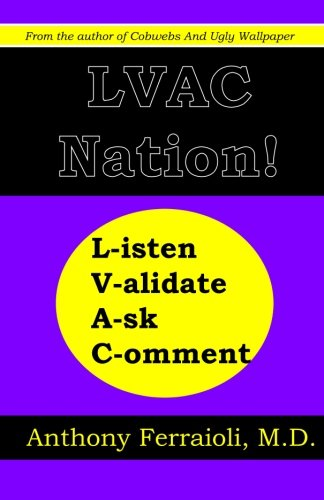 9781448676187: LVAC Nation!: Listen, Validate, Ask, Comment