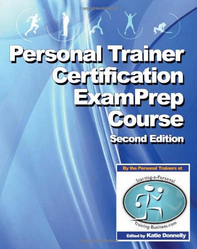 9781448677993: Personal Trainer Certification Exam Prep Course (2nd ...