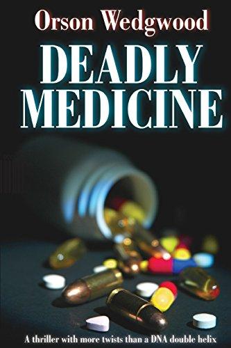 Deadly Medicine: Wedgwood, Dr Orson