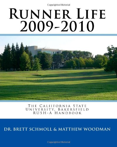 Runner Life 2009-2010: The RUSH-A Handbook: Woodman, Matthew, Schmoll,
