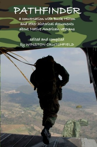 9781448679553: Pathfinder: A conversation with Buck Hilton and other historical documents about Native American veterans.