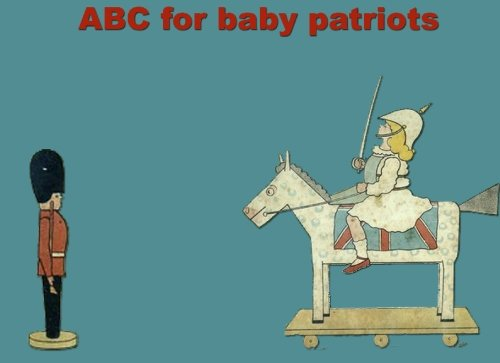 9781448680368: ABC for baby patriots