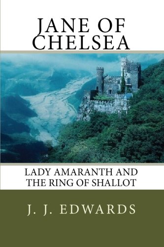9781448680627: Jane of Chelsea: Lady Amaranth and the Ring of Shallot