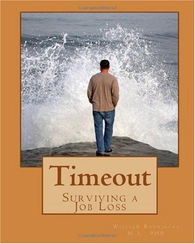 9781448681341: Timeout: Surviving a Job Loss