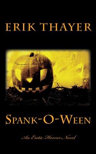 9781448682362: Spank-O-Ween: An Erotic Horror Novel