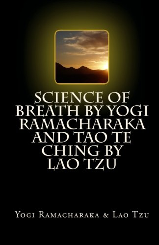 9781448683703: Science of Breath by Yogi Ramacharaka AND Tao Te Ching by Lao Tzu