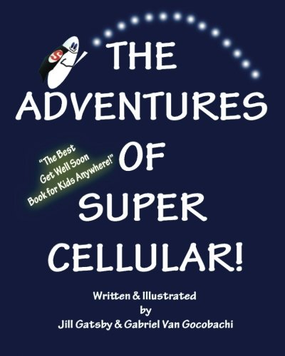9781448685370: The Adventures of Super Cellular