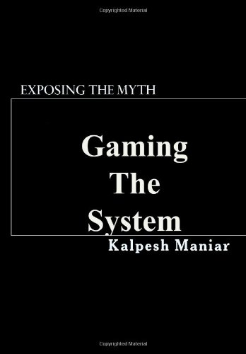 9781448686780: Gaming The System