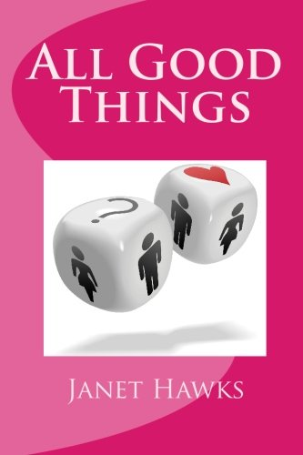 All Good Things: Janet Hawks