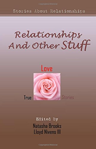 9781448689019: Relationships And Other Stuff: True Stories About Relationships