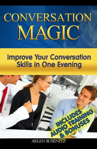 9781448689309: Conversation Magic: Improve Your Conversation Skills in One Evening (Includes Audio Training)