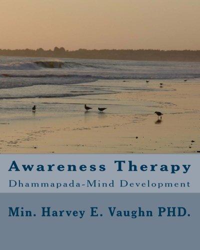 9781448692378: Awareness Therapy: Dhammapada-Mind Development