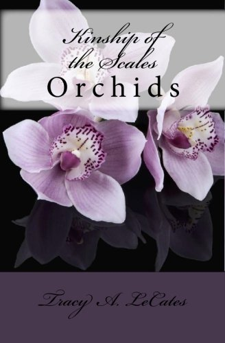 9781448692545: Kinship of the Scales: Orchids
