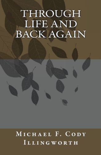 9781448693641: Through Life and Back Again