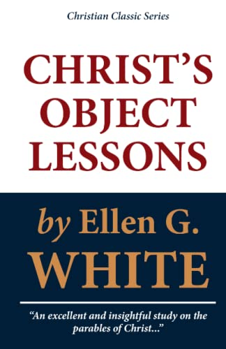 9781448693979: Christ's Object Lessons