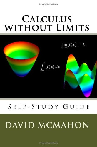 9781448694907: Calculus without Limits