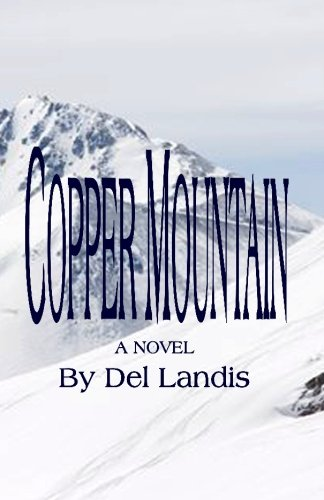 9781448695553: Copper Mountain