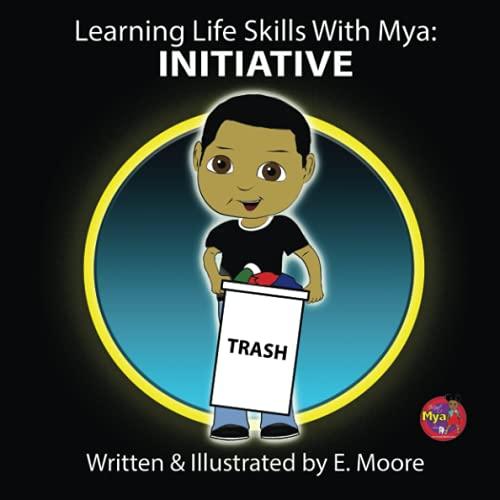9781448696826: Learning Life Skills With Mya: Initiative