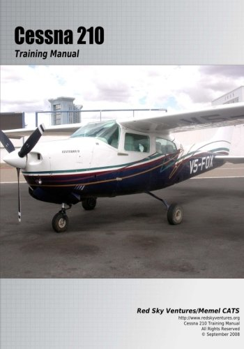 9781448696918: Cessna 210 Training Manual: Flight Training Manual (Volume 5)