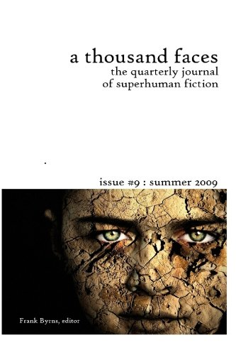 A Thousand Faces, the Quarterly Journal of: Byrns, Frank; Reynolds,