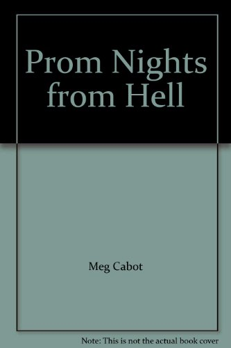9781448736263: Prom Nights from Hell