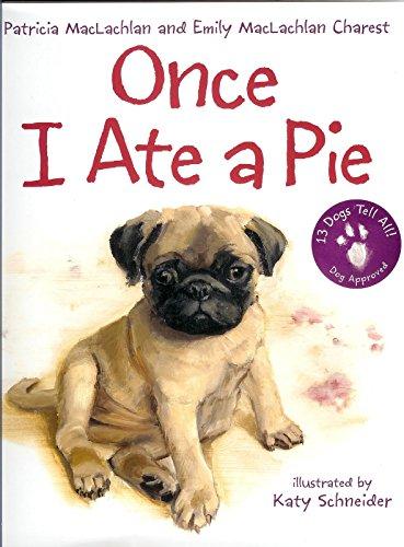 9781448738861: Once I Ate a Pie