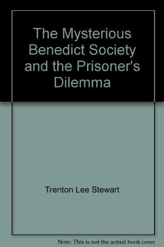 9781448742950: The Mysterious Benedict Society and the Prisoner's Dilemma