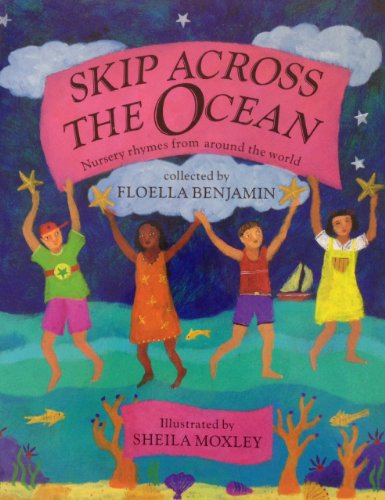 9781448753871: Skip Across the Ocean: Nursery Rhymes from Around the World