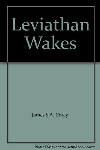 9781448768073: Leviathan Wakes