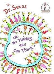 9781448771127: Oh, the thinks you can think!