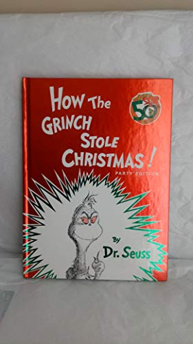 9781448771165: How the Grinch Stole Christmas! Party Edition
