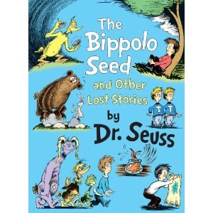 9781448771325: The Bippolo Seed and Other Lost Stories [Hardcover]