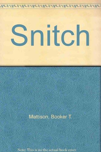 9781448789634: Snitch