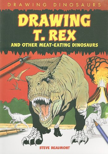 9781448804344: Drawing T. Rex and Other Meat-Eating Dinosaurs (Drawing Dinosaurs)
