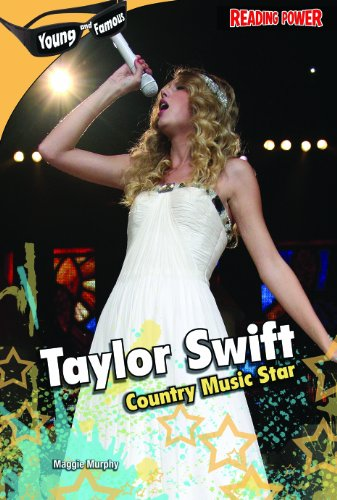 Taylor Swift: Country Music Star (Young and Famous): Maggie Murphy