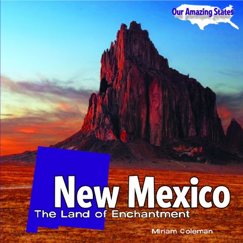 New Mexico: The Land of Enchantment (Our: Coleman, Miriam