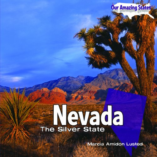 Nevada: The Silver State (Library Binding): Marcia Amidon Lusted