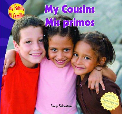 My Cousins/Mis Primos (My Family/Mi Familia) (Spanish Edition): Emily Sebastian