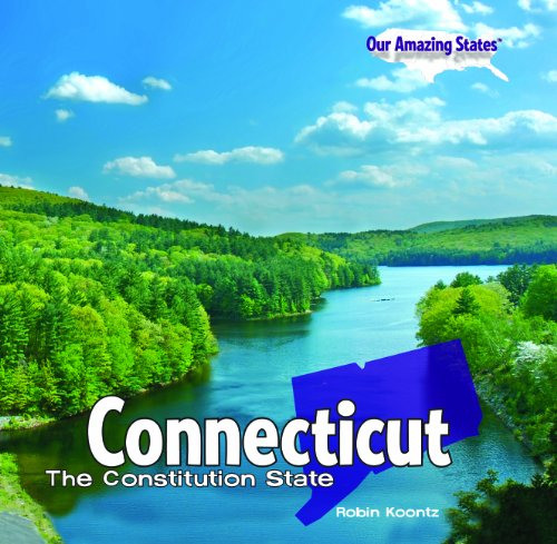 9781448807260: Connecticut: The Constitution State (Our Amazing States)