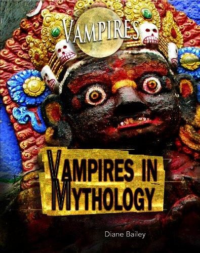 Vampires in Mythology: Diane Bailey