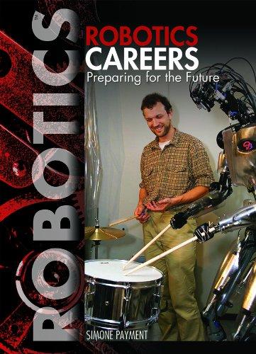 9781448812394: Robotics Careers: Preparing for the Future