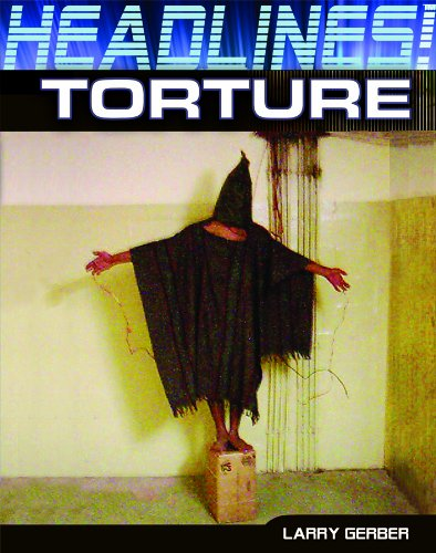 Torture (Library Binding): Larry Gerber