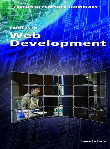 Careers in Web Development (Careers in Computer: La Bella, Laura
