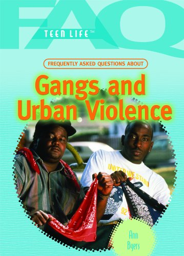 9781448813254: Frequently Asked Questions About Gangs and Urban Violence (FAQ: Teen Life)