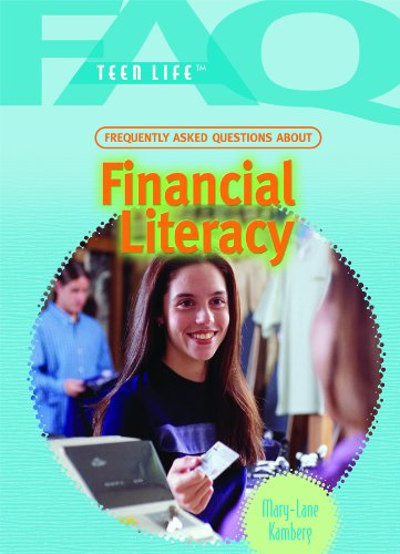 9781448813278: Frequently Asked Questions about Financial Literacy (FAQ: Teen Life)