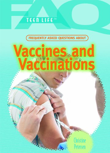 Frequently Asked Questions about Vaccines and Vaccinations (Library Binding): Christine Petersen