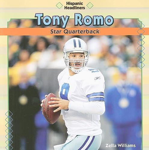 9781448814763: Tony Romo: Star Quarterback (Hispanic Headliners (Paperback))