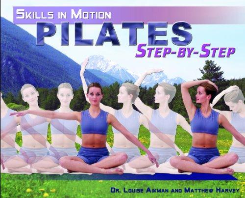 Pilates Step-By-Step (Hardback): Dr Louise Aikman, Matthew Harvey
